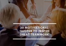 20 Motivational Quotes to Inspire Great Teamwork