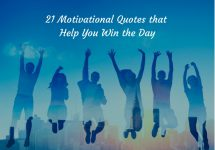 21 Motivational Quotes that Help You Win the Day